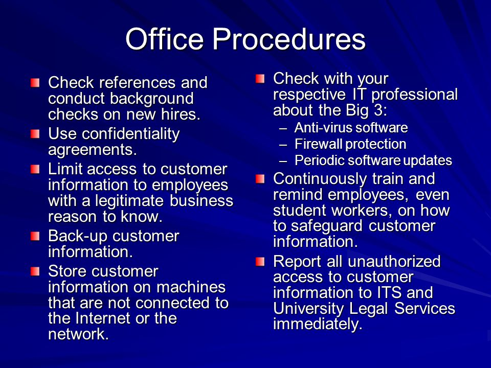 Office Procedures Check references and conduct background checks on new hires.