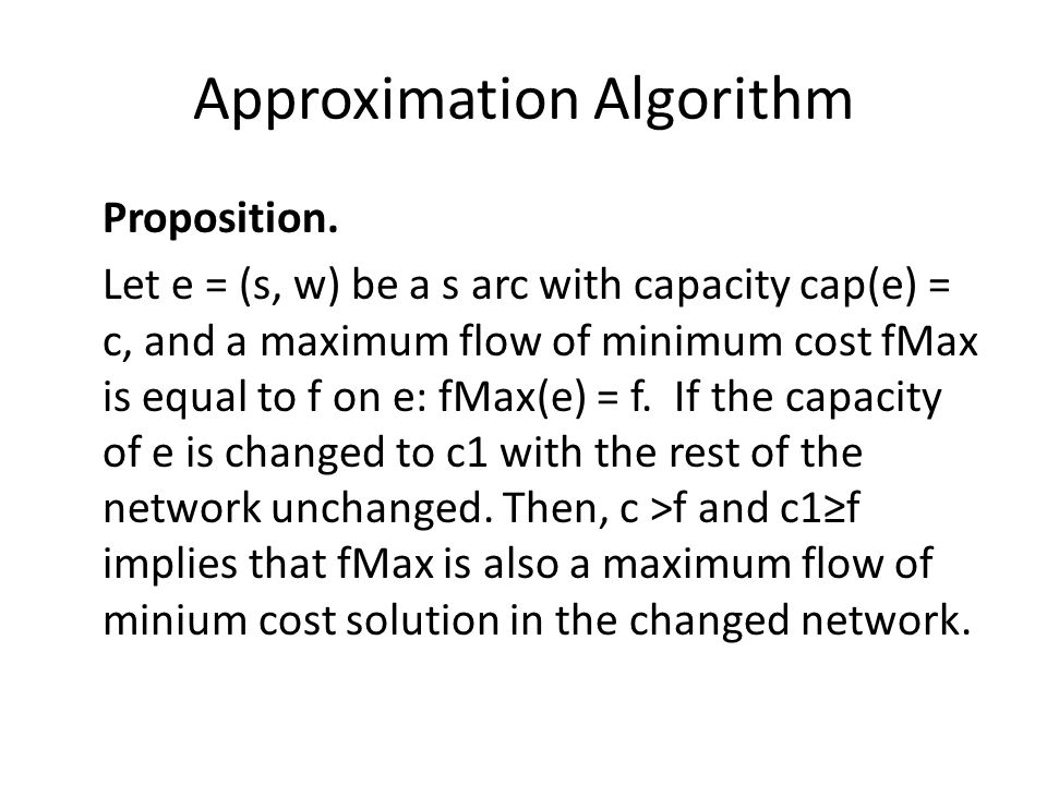 Approximation Algorithm Proposition.