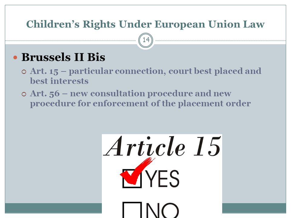 Children's Rights Under European Union Law Brussels II Bis  Art.