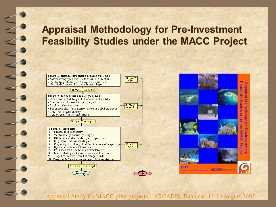 Appraisal Methodology for Pre-Investment Feasibility Studies under the MACC Project Appraisal Study for MACC pilot projects – ARCADIS; Bahamas 12-14 August 2002