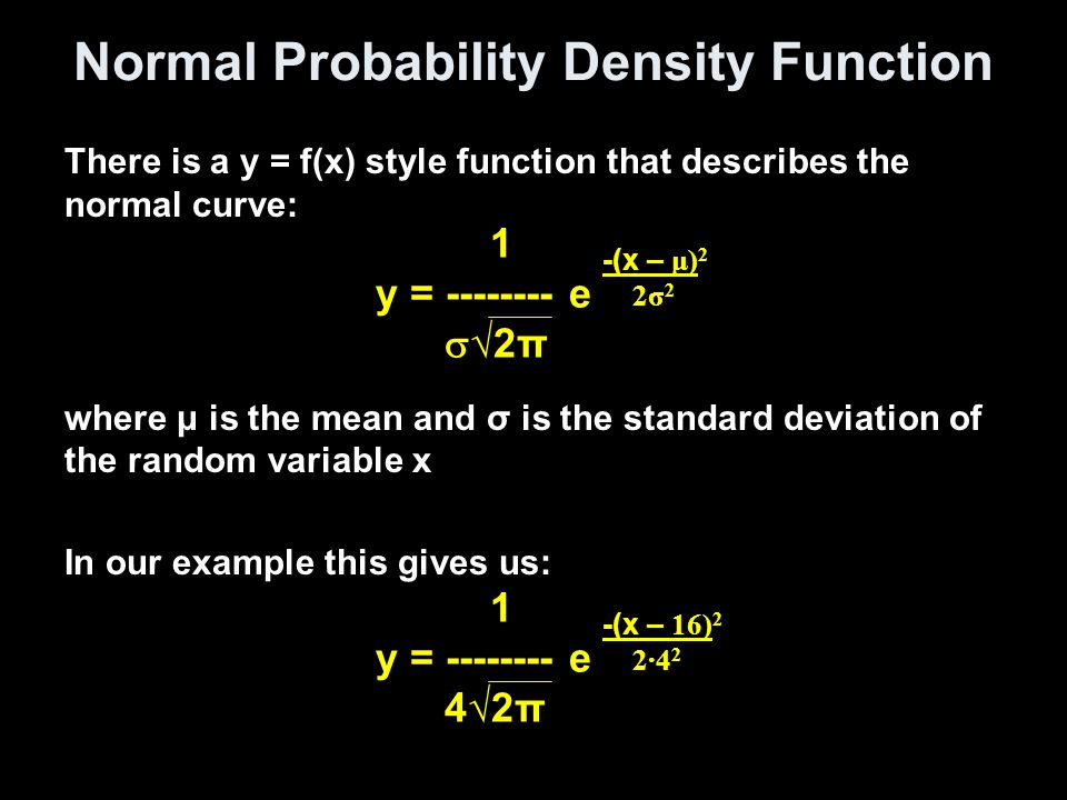 Example 6 Find the indicated probability of the standard normal random variable Z a)P(-0.55 < Z < 0) b)P(-1.04 < Z < 2.76) Normalcdf(-0.55,0) = 0.20884 Normalcdf(-1.04,2.76) = 0.84794 a b