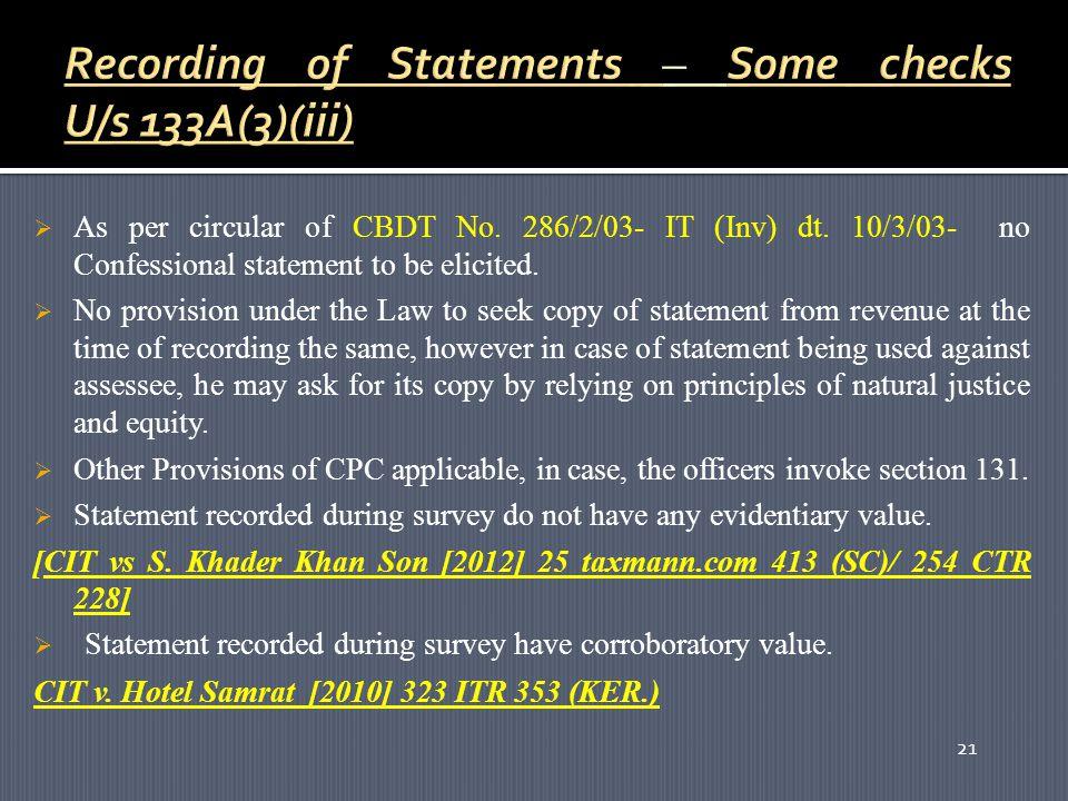 21  As per circular of CBDT No. 286/2/03- IT (Inv) dt.
