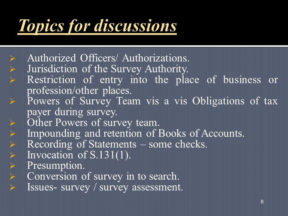 8  Authorized Officers/ Authorizations.  Jurisdiction of the Survey Authority.