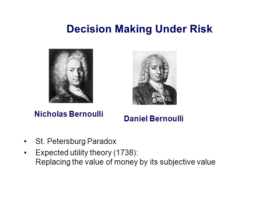 Decision Making Under Risk St.