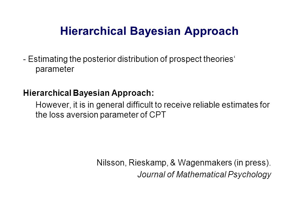 - Estimating the posterior distribution of prospect theories' parameter Hierarchical Bayesian Approach: However, it is in general difficult to receive