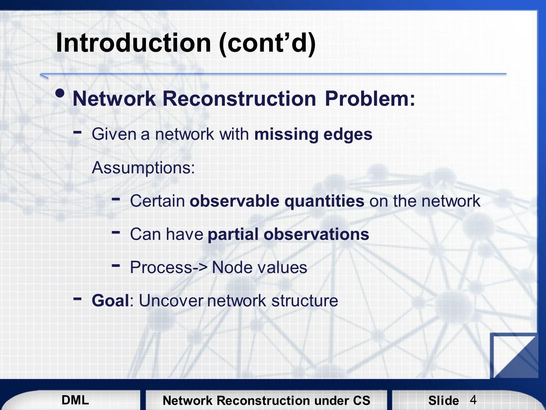 DML SlideNetwork Reconstruction under CS References [1] J.