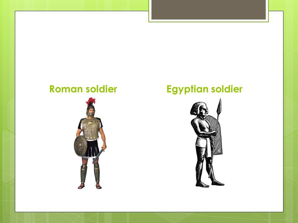 Roman soldierEgyptian soldier