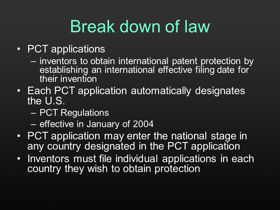 Break down of law Patent Cooperative Treaty (PCT) applications –published by the World Intellectual Property Organization (WIPO) A person shall be entitled to a patent unless — the claimed invention was described in a patent issued under section 151, or in an application for patent published or deemed published under section 122(b), in which the patent or application, as the case may be, names another inventor and was effectively filed before the effective filing date of the claimed invention.