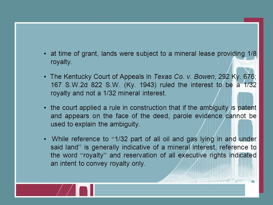 at time of grant, lands were subject to a mineral lease providing 1/8 royalty.