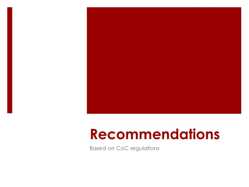 Recommendations Based on CoC regulations