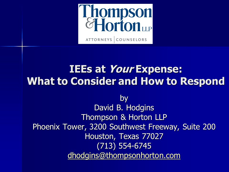 IEEs at Your Expense: What to Consider and How to Respond by David B.