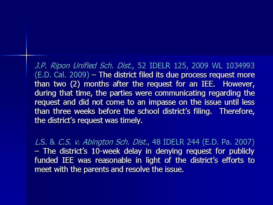 J.P. Ripon Unified Sch. Dist., 52 IDELR 125, 2009 WL 1034993 (E.D.