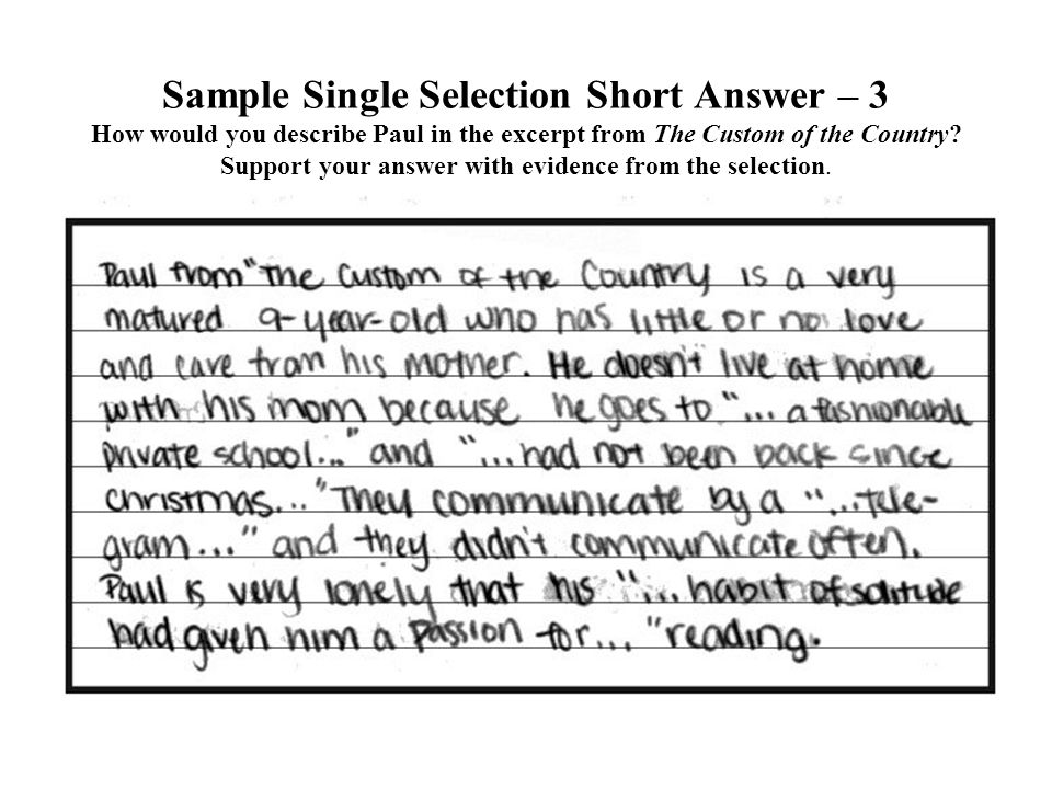 Sample Single Selection Short Answer – 3 How would you describe Paul in the excerpt from The Custom of the Country? Support your answer with evidence