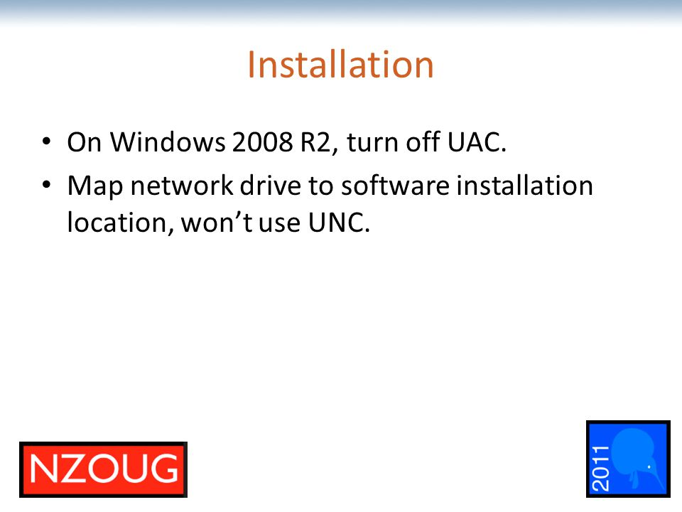 The most comprehensive Oracle applications & technology content under one roof Installation On Windows 2008 R2, turn off UAC.