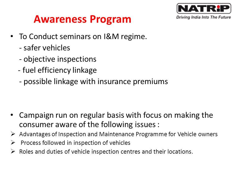 Awareness Program To Conduct seminars on I&M regime.