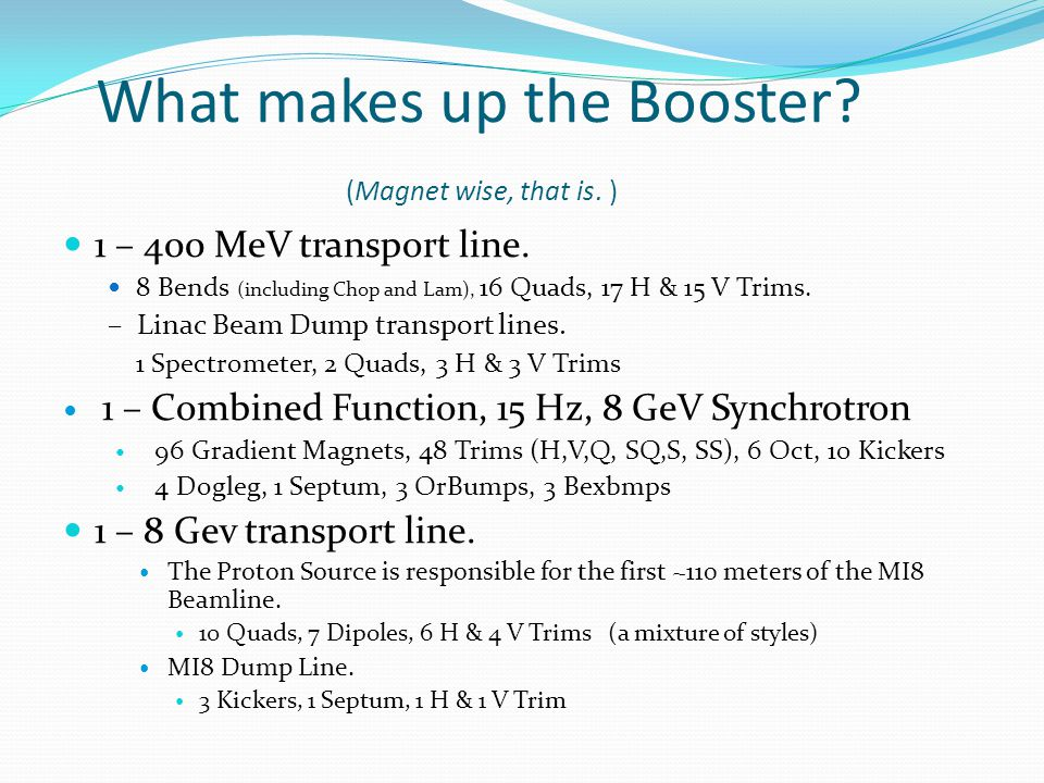 What makes up the Booster. (Magnet wise, that is.
