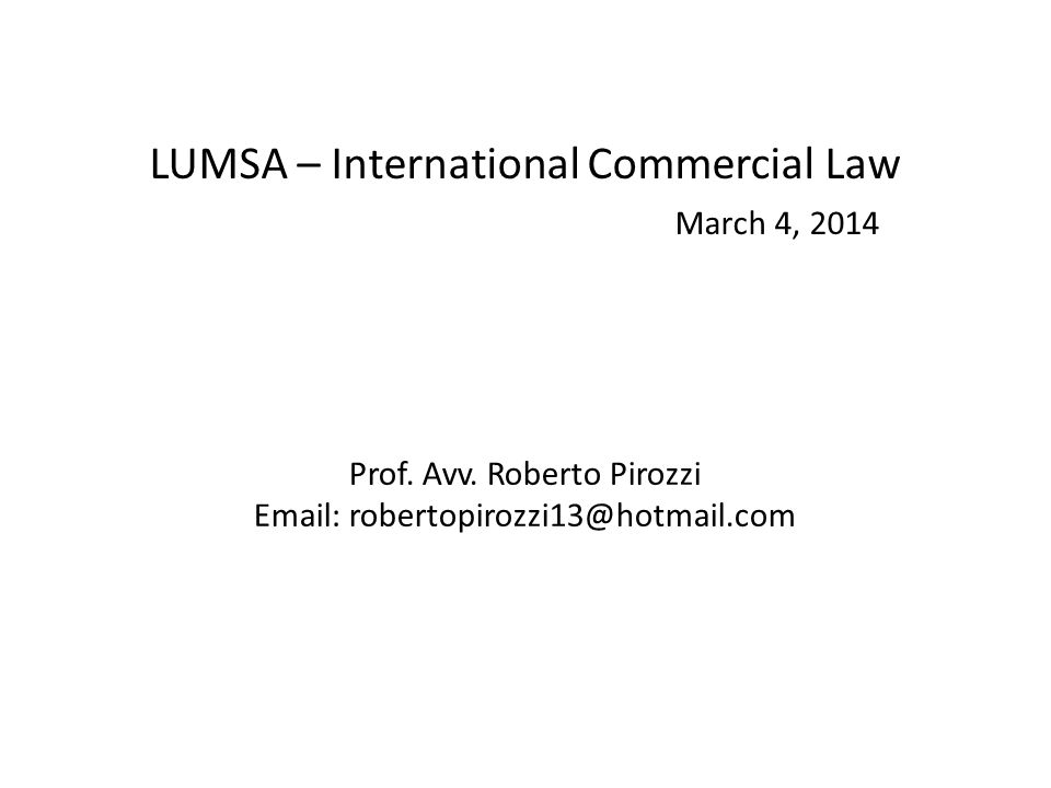 LUMSA – International Commercial Law March 4, 2014 Prof.