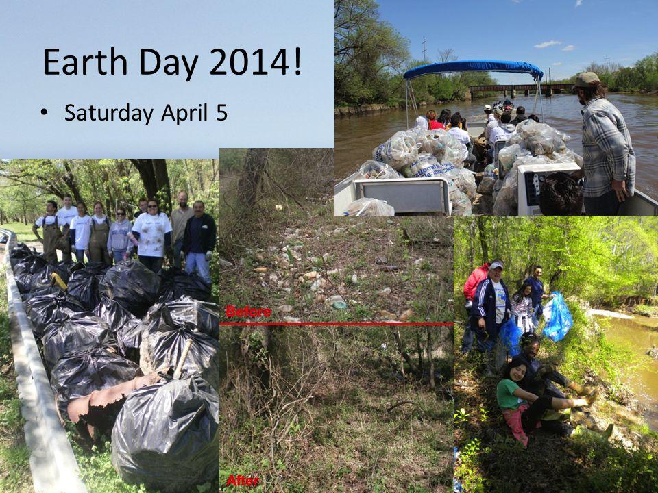 Earth Day 2014! Saturday April 5