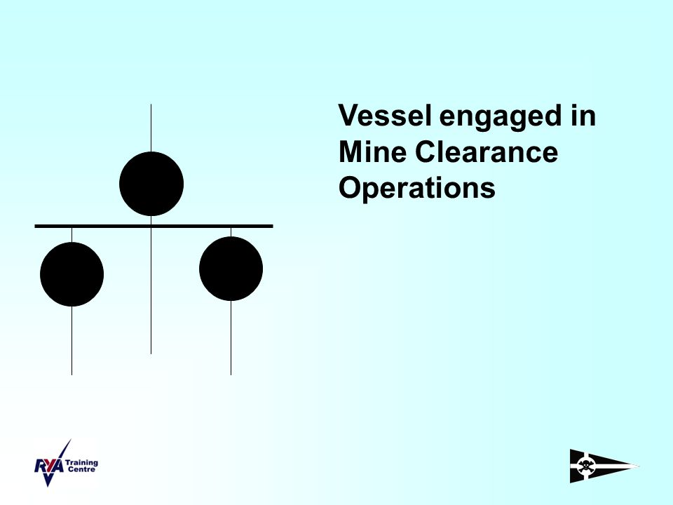 Vessel engaged in Mine Clearance Operations