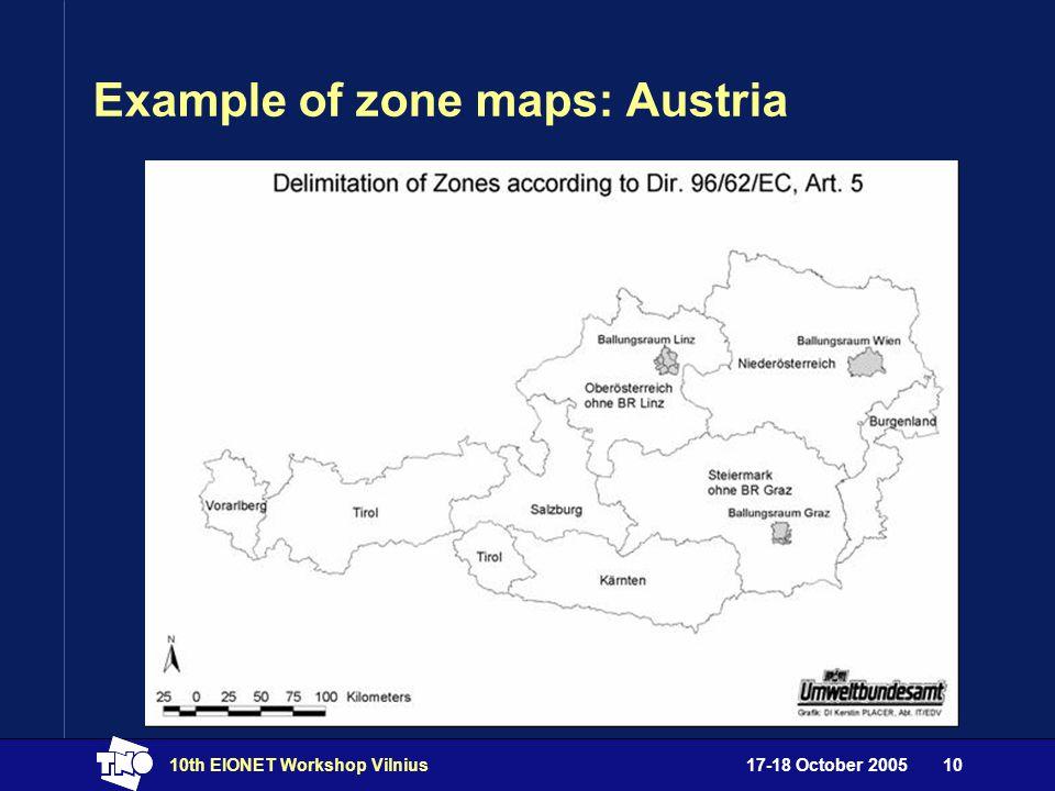 17-18 October 200510th EIONET Workshop Vilnius10 Example of zone maps: Austria