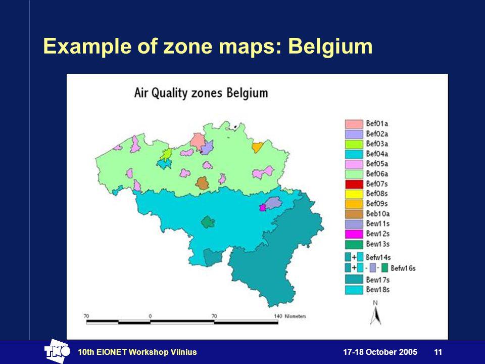 17-18 October 200510th EIONET Workshop Vilnius11 Example of zone maps: Belgium