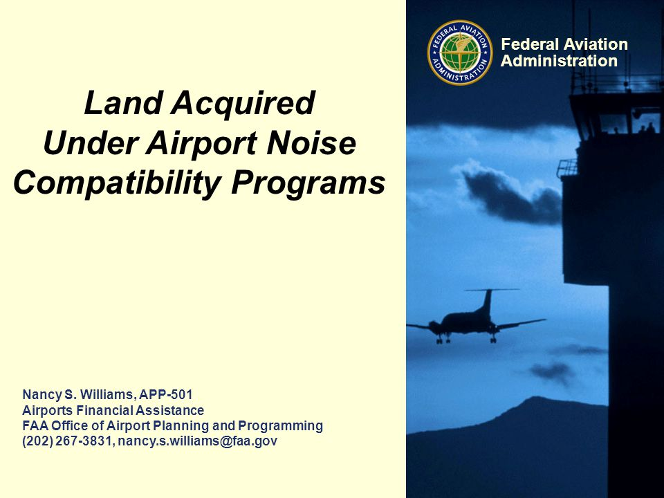 12 Federal Aviation Administration Land Acquired Under Airport Noise Compatibility Programs 12 ü Proposed Noise Land Disposal Effort (OIG Audit) Airport Noise Land Recommendation 5 & 6.