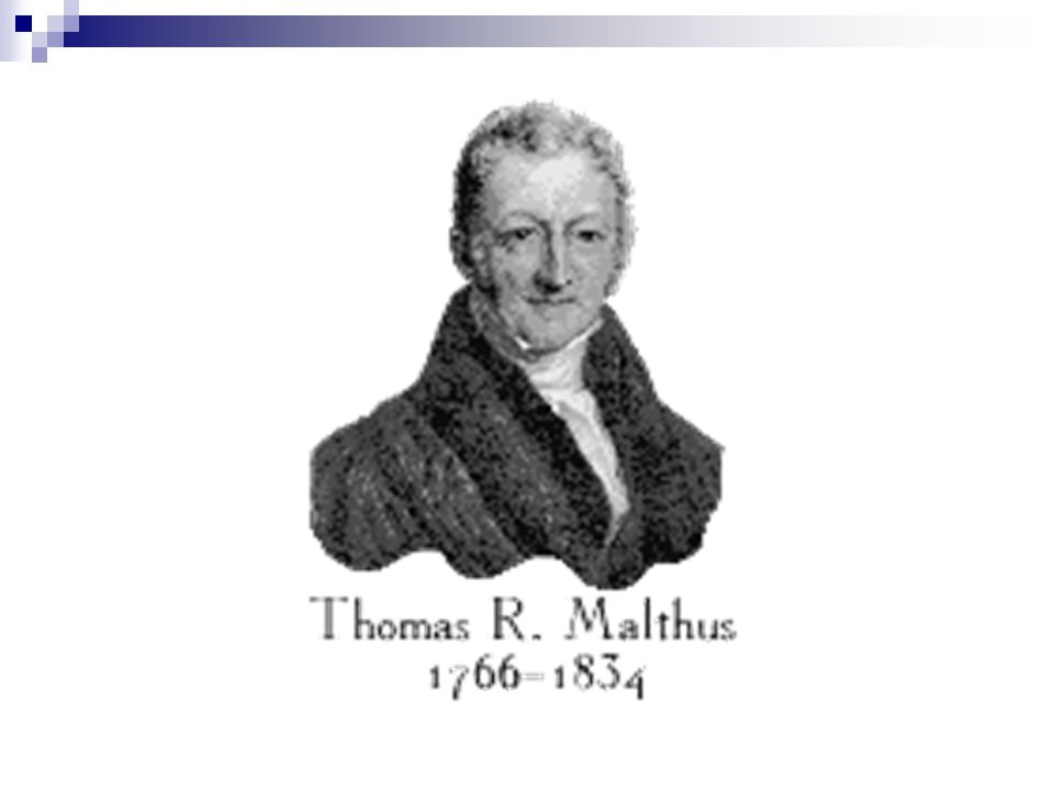 Theories Behind population and food supply Thomas Malthus A British Demographer who believed that there was a finite optimum population size in relati