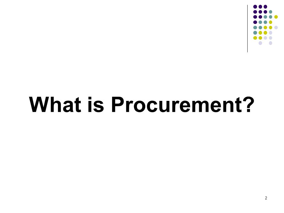 Procurement refers to the acquisition of goods, consulting services, and the contracting for infrastructure projects by procuring entity.