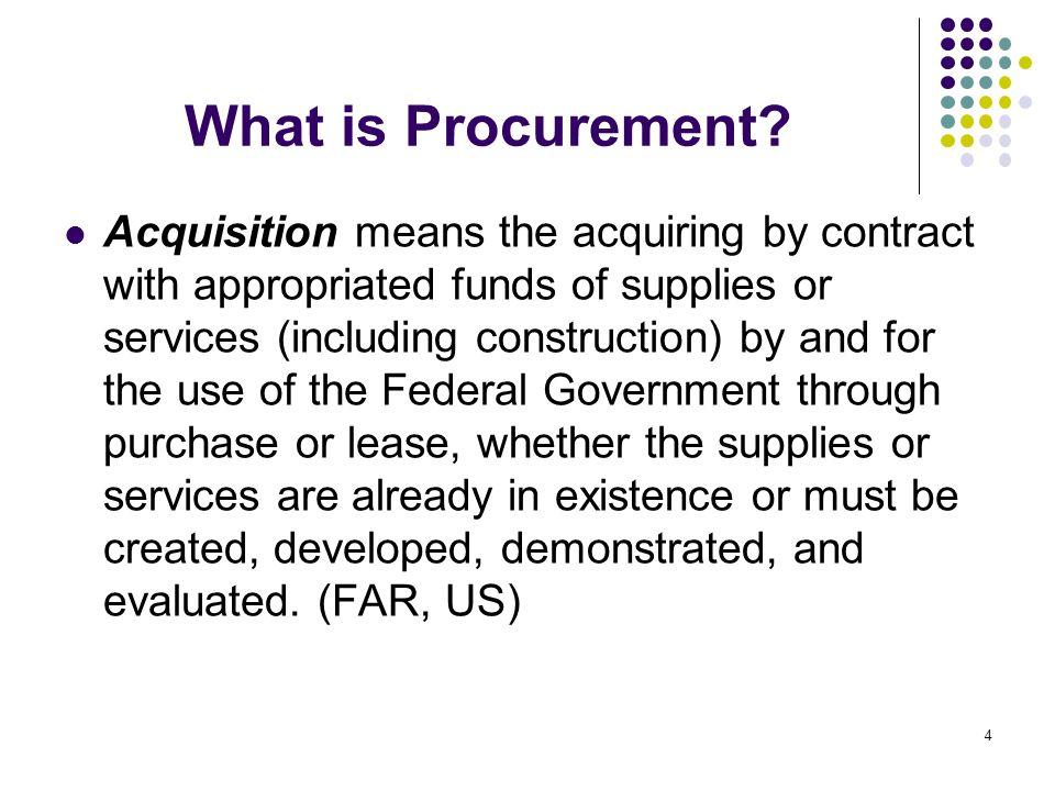 What is Procurement.Procurement encompasses the whole process of acquiring property or services.