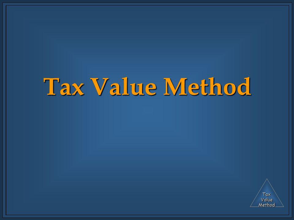 TaxValueMethod Tax Value Method