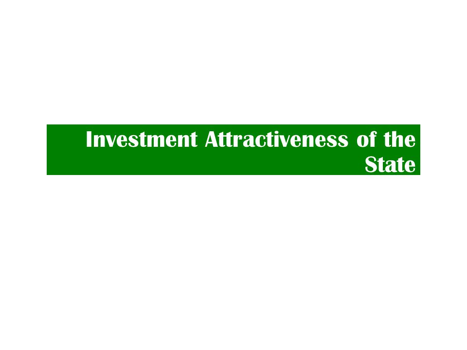 Investment Attractiveness of the State