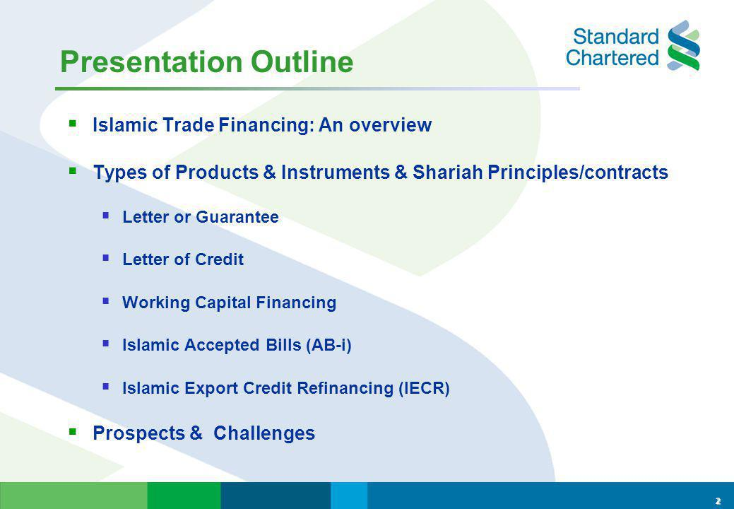 Islamic Trade Financing: Tools for Trade Competitiveness Presentation by: Asnulhadi Yeop Aziz Wholesale Banking for: Seminar on Islamic Banking & Capital Market: Products & Instruments 1