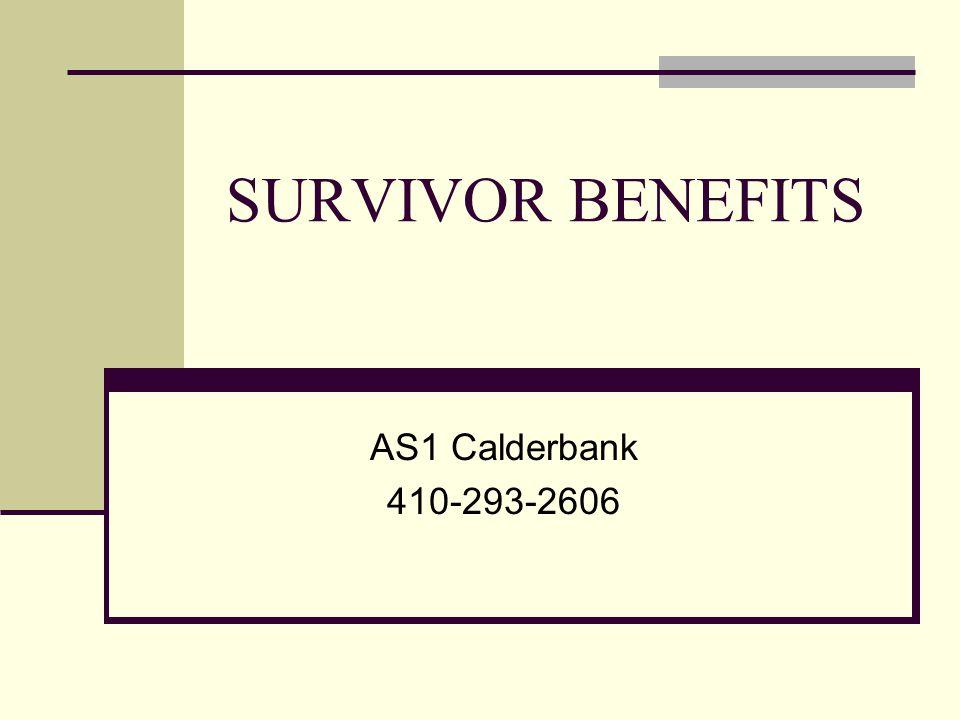 SURVIVOR BENEFITS AS1 Calderbank 410-293-2606