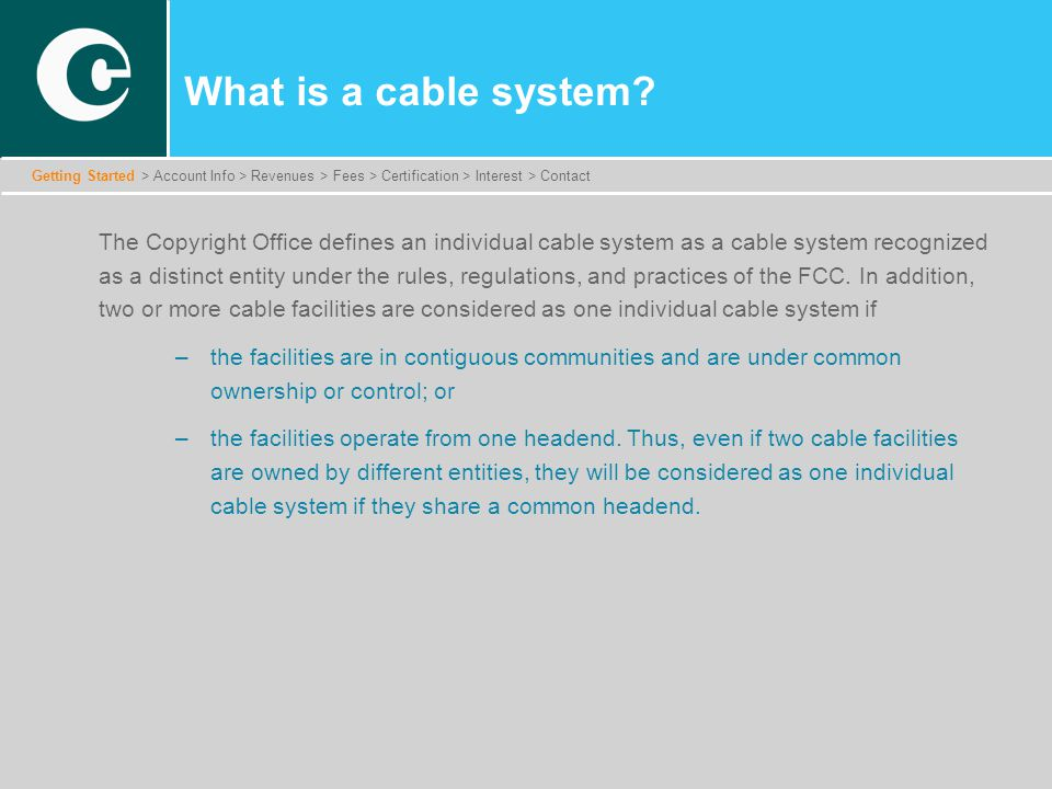 What is a cable system.