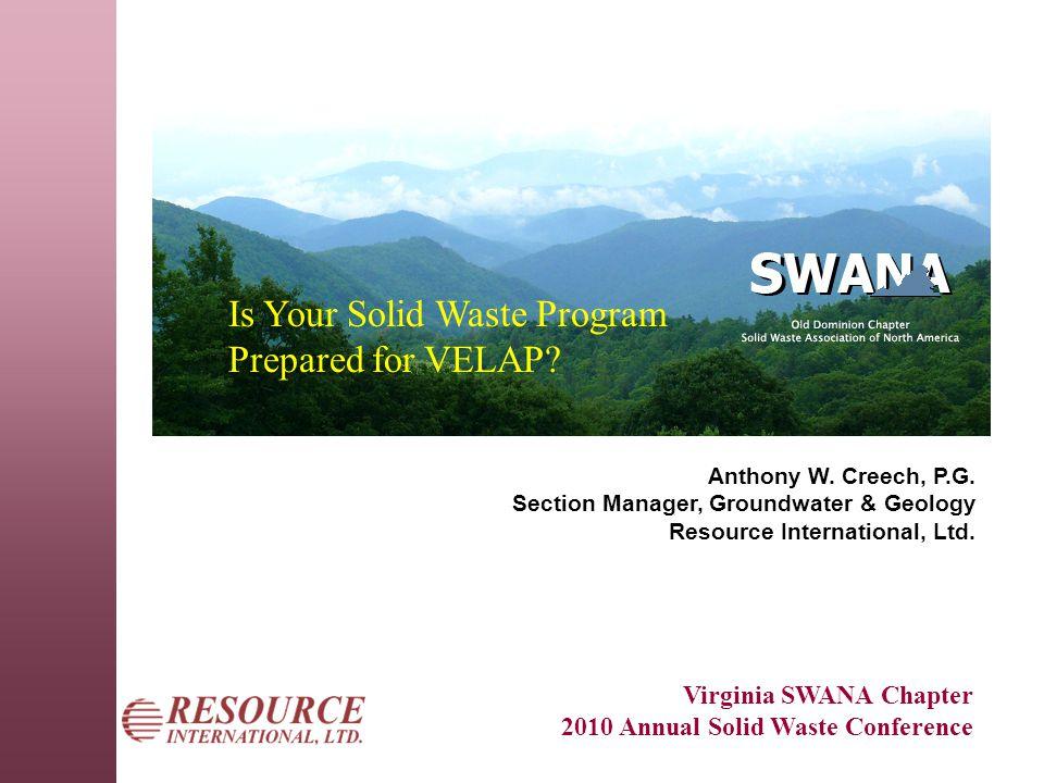VELAP Virginia Environmental Laboratory Accreditation Program  Established in 1999 (Va.