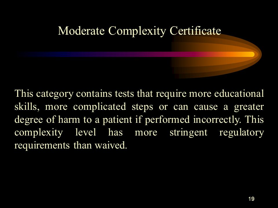 18 This category contains tests that are simple and don't require a high degree of educational background to perform.
