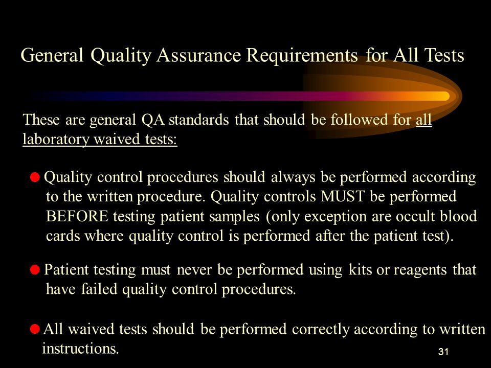 30 l Proficiency testing.At this time this applies only to moderate and high complexity testing.