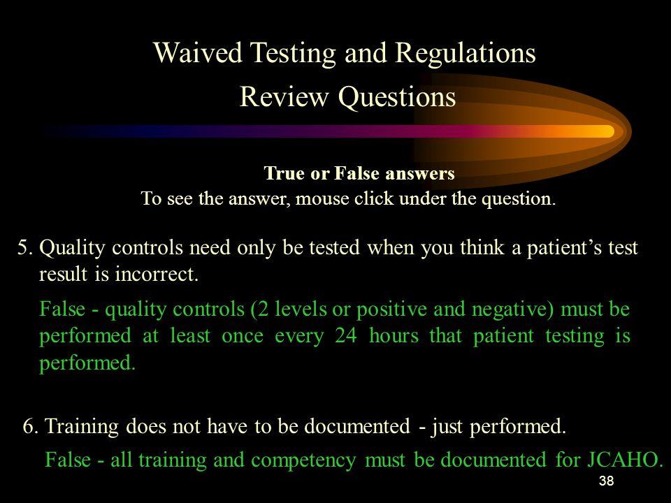 37 3.All tubes of blood, test devices, aliquot specimens, etc.