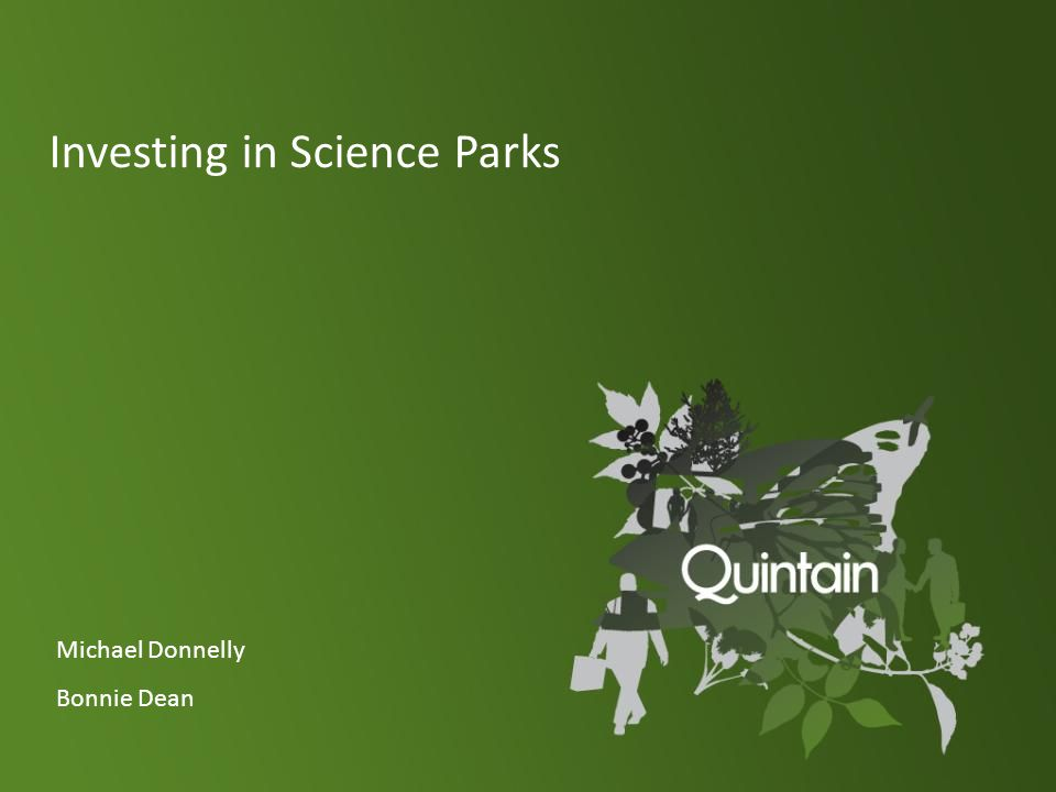 Investing in Science Parks Michael Donnelly Bonnie Dean