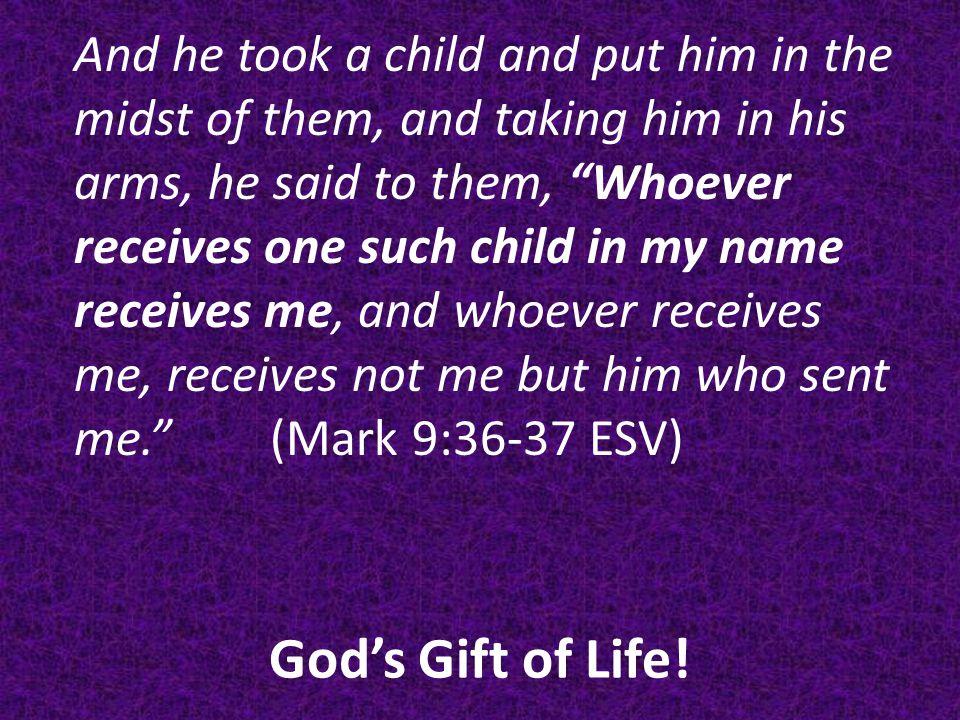 God's Gift of Life.