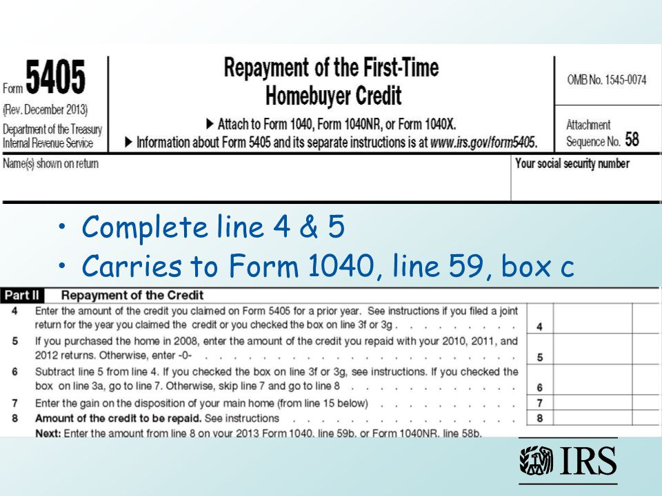 Complete line 4 & 5 Carries to Form 1040, line 59, box c
