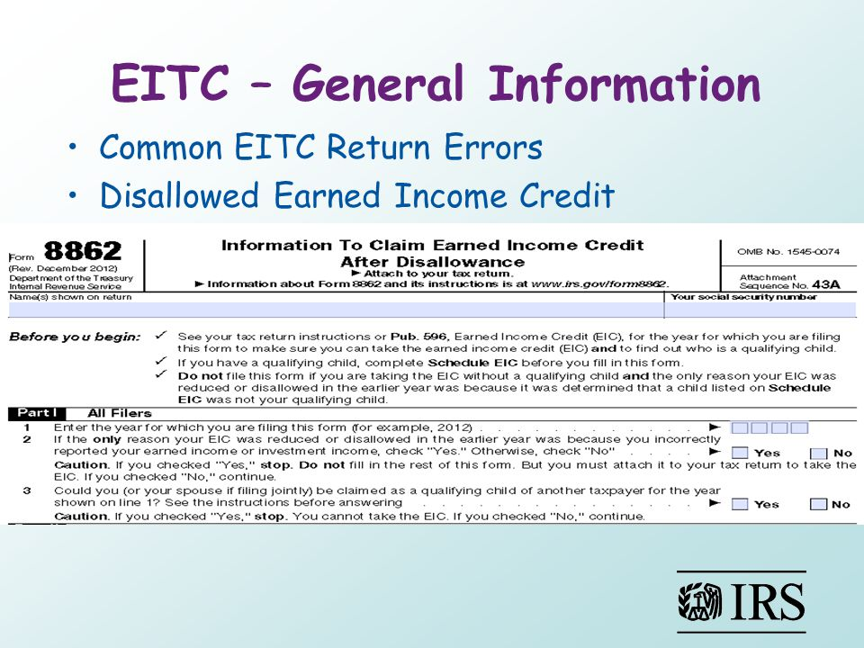 EITC – General Information Common EITC Return Errors Disallowed Earned Income Credit