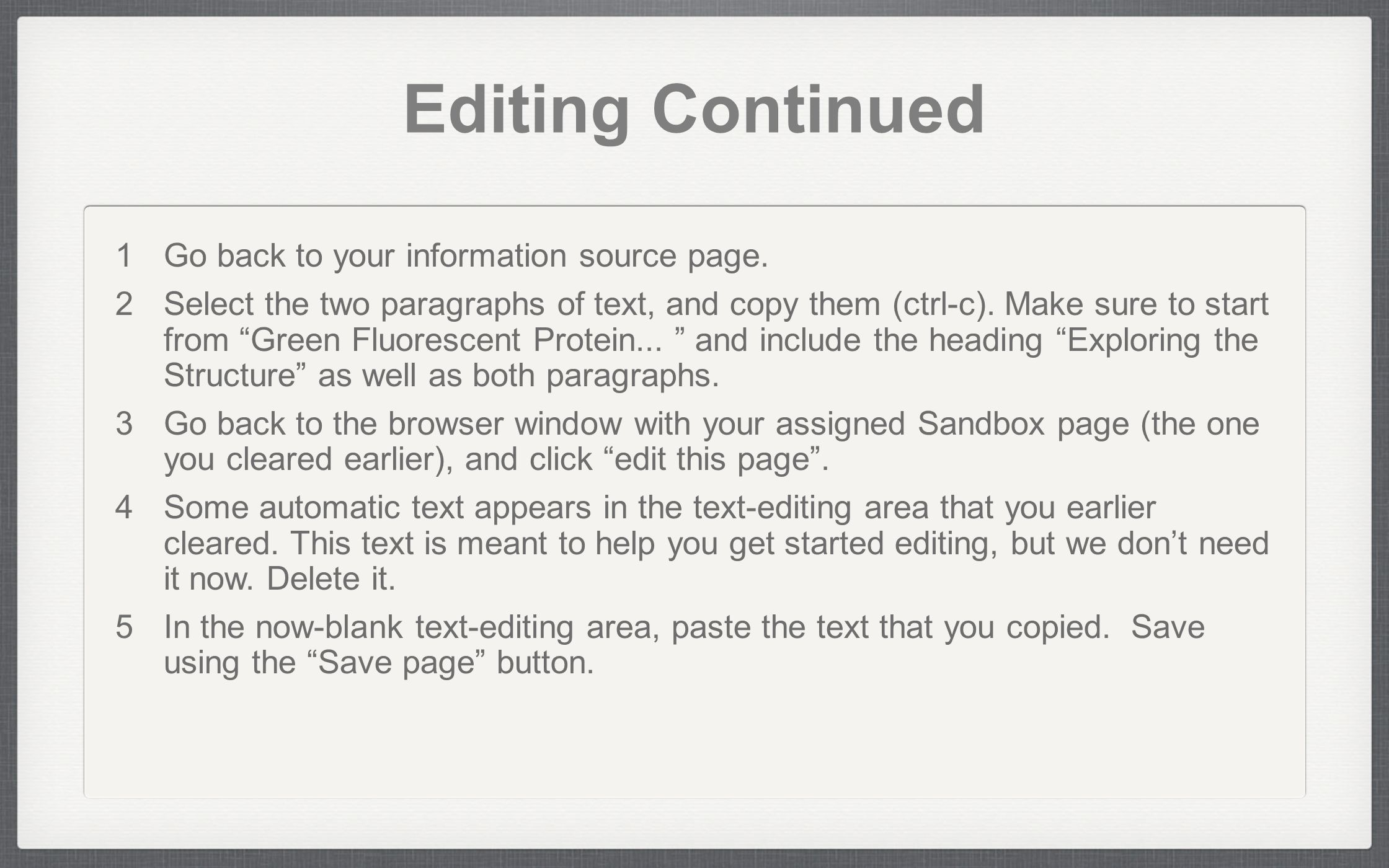Editing Continued  Go back to your information source page.