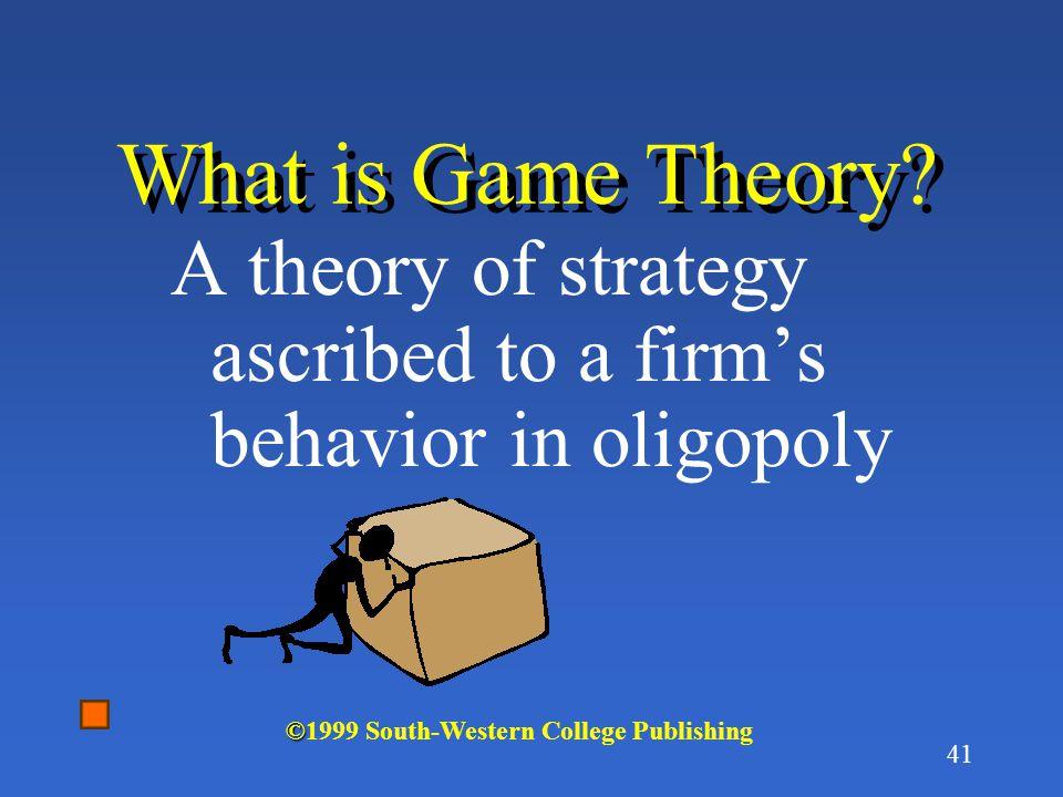 40 Game Theory Approach to Oligopoly Is Oligopoly best analyzed as a strategic game like chess?