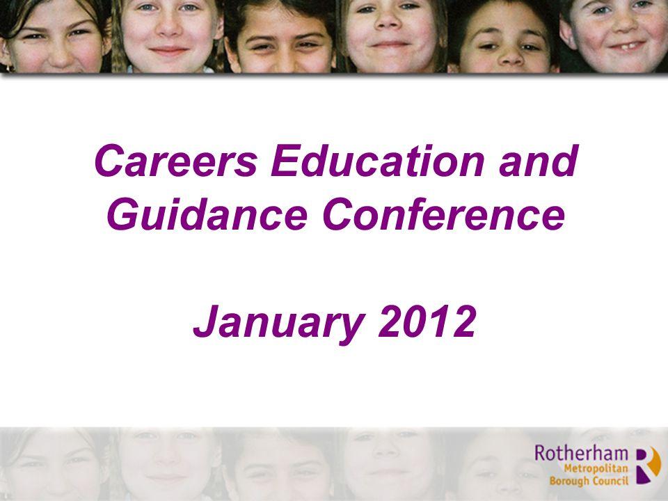 Careers Education and Guidance Conference January 2012