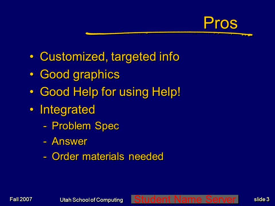 Student Name Server Utah School of Computing slide 2 Fall 2007 Radio Shack Wiring Aid
