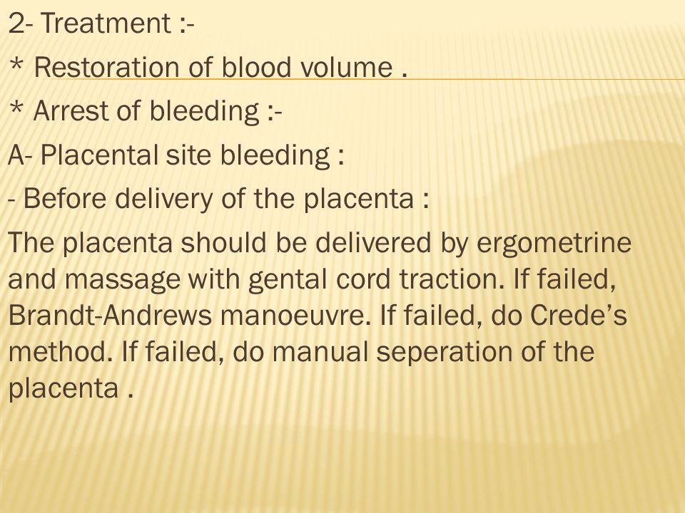 2- Treatment :- * Restoration of blood volume.