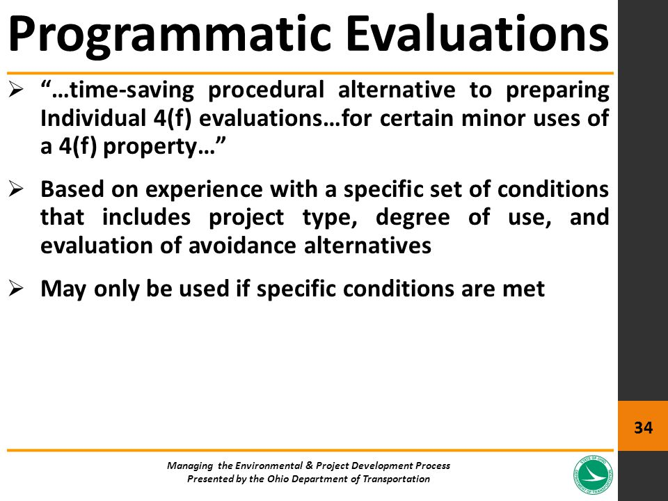 " ""…time-saving procedural alternative to preparing Individual 4(f) evaluations…for certain minor uses of a 4(f) property…""  Based on experience with"