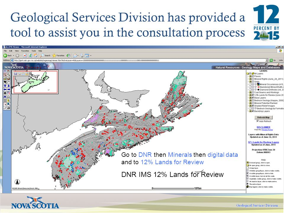 Geological Services Division has provided a tool to assist you in the consultation process Go to DNR then Minerals then digital data and to 12% Lands for Review DNR IMS 12% Lands for Review