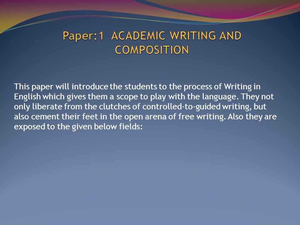 Unit 2: Introduction to the Conventions of Academic Writing Unit 3: Writing in one s own words: Summarizing and Paraphrasing Unit 4: Critical Thinking: Syntheses, Analyses and Evaluation Unit 5: Structuring an Argument: Introduction, Interjection and Conclusion Unit 6: Citing Resources, Editing and Peer Review